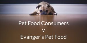 Consumer Class Action Lawsuit filed against Evanger's Pet Food