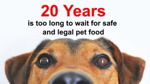 FDA and AAFCO have Allowed Illegal Pet Food for Twenty Years